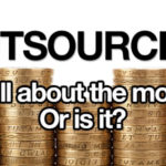 outsourcing its all about money
